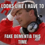 thumb_looks-like-i-have-to-fake-dementia-this-time-mematic-net-51150972.png